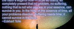 """Eckhart Tolle Quotes from """"The Power of Now"""""""